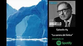 LA CARRERA DEL ÁRTICO - Podcast de Jorge Argüello
