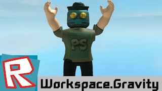 [ROBLOX Tutorial] - Workspace.Gravity Tutorial