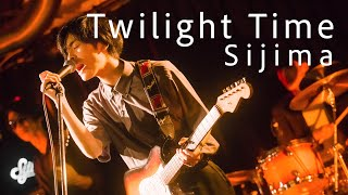 Twilight Time / Sijima   (2019.9.13  Live at Shibuya HOME  『tossed Coin ~supported by Eggs~』)
