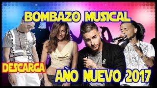 TONERA BOMBAZO MUSICAL -   AÑO NUEVO 2017 - 2018 Vol. 1