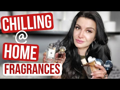 TOP 10 FRAGRANCES FOR CHILLING AT HOME #stayhome