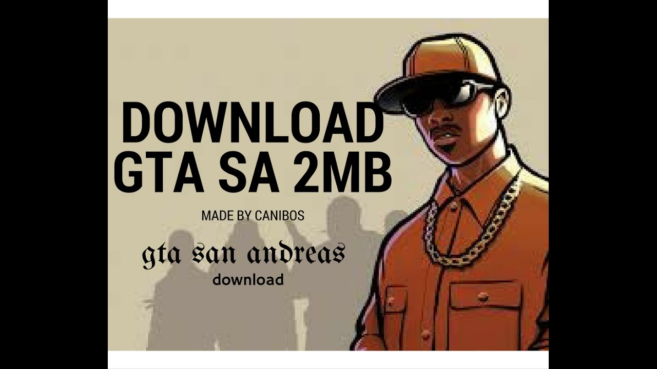 download gta san andreas highly compressed 20mb