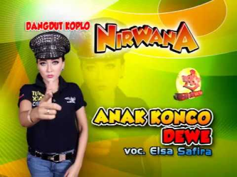 Free Download Anak Konco Dewe-dangdut Koplo-nirwana-elsa Safira Mp3 dan Mp4