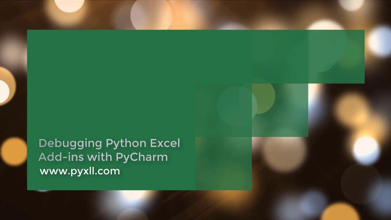 Debugging Python Excel Addins with PyCharm and PyXLL