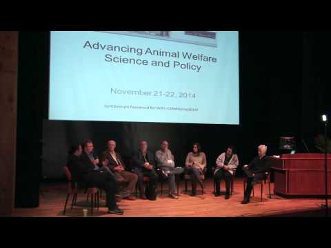 Panel Discussion 2 - Advancing Animal Welfare Science and Policy 2014