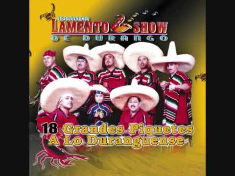 Lamento Show de Durango Llorando Amares