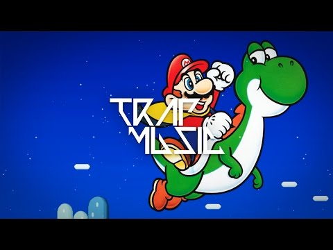 Super Mario World Trap Remix