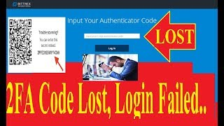 2FA CODE LOST GOOGLE AUTHENTICATOR BITTREX LOGIN ISSUE? ENJOY DON'T PANIC EASY, QUICK 100% SOLUTION