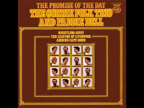 The Corrie Folk Trio and Paddy Bell - The Promise Of The Day