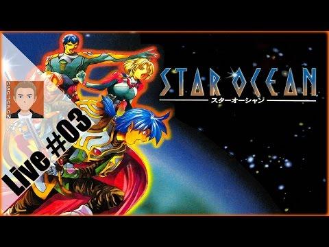Star Ocean l'intégrale - T'as pas du feu ? #3