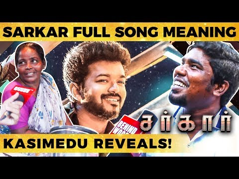 SARKAR - Simtaangaran Full Song Meaning - North Madras Kasimedu Reveals! | DC 199