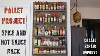 We outgrew our old spice rack and my hot sauce collection was getting out of hand.... so this had to happen. Hope you enjoy it.
