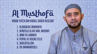 Video Habib Syech Bin Abdul Qodir Assegaf - Al Musthofa (Full Album Stream) download MP3, 3GP, MP4, WEBM, AVI, FLV September 2017