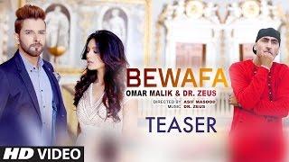 Bewafa (Song Teaser) | Omar Malik | Dr Zeus | Coming Soon