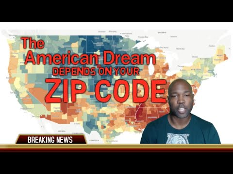 The American Dream Depends On Your Zip Code