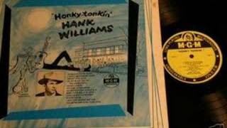 Watch Hank Williams I Aint Got Nothin But Time video