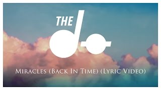 The Dø - Miracles (Back In Time) (Lyric Video)