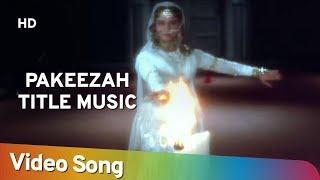 Pakeezah Title Music Song Pakeezah 1972 Lata Mangeshkar Filmi Gaane