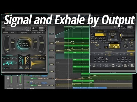 Output's Signal & Exhale: Powerful Electronic Music Plugins