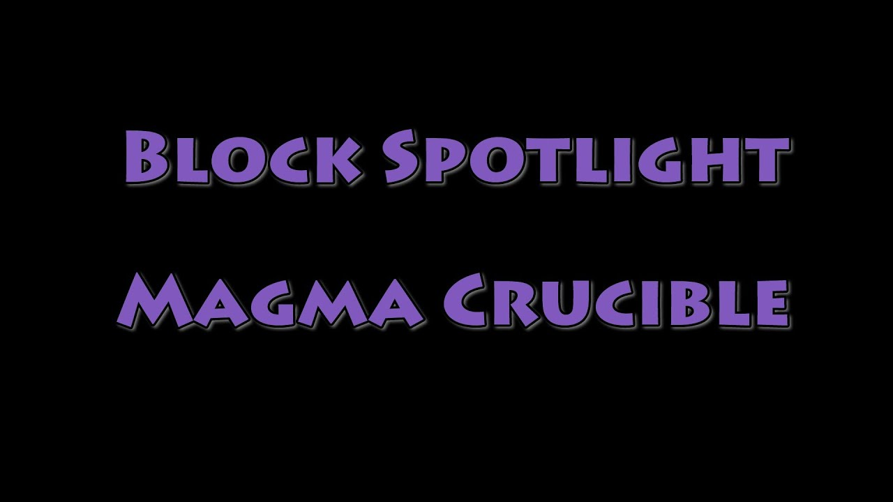 Magma Crucible - Feed The Beast Wiki