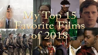 My Top 15 Favorite Films of 2018