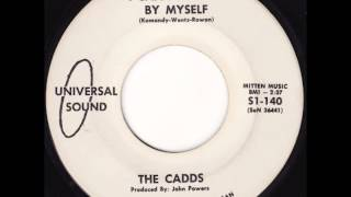 The Cadds - I Can't Make It By Myself