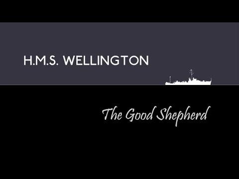 H.M.S. Wellington - The Good Shepherd