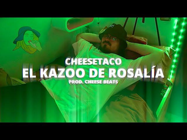 CheeseTaco ft. Rosalía - El Kazoo de Rosalía 💃 [CUTRECLIP]