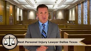 Best Personal Injury Lawyer Dallas Texas