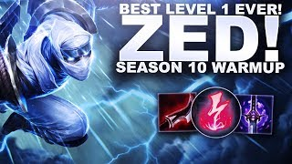 THE BEST LEVEL 1 EVER! BACK ON ZED! - SEASON 10 WARM UP! | League of Legends