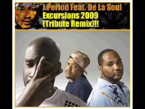 NEW - De La Soul - J. Period  - Excursions 2009 (Tribute Mix)