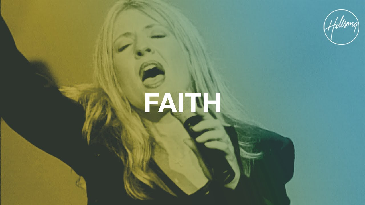 Faith - Hillsong Worship