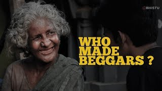 Who Made Beggars | Happily Sad | Abhistu