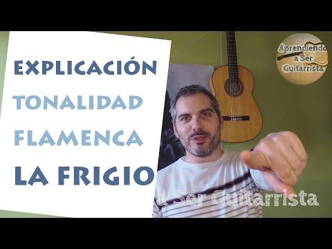 """Explicación Tonalidad Flamenca """"La frigio"""" - Modo Frigio"""