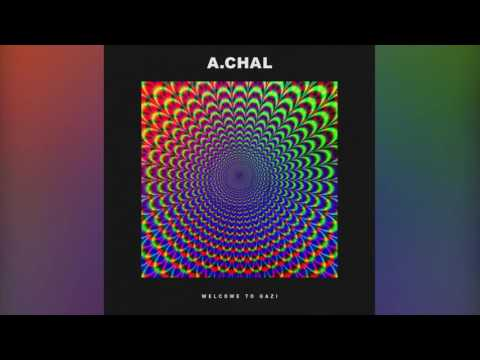 A.CHAL - Round Whippin' (Official Audio)