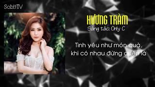 Yêu Là Tha Thu (Hương Tràm)   FULL AUDIO   OFFICIAL LYRIC