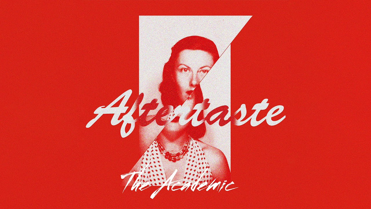 THE ACADEMIC   AFTERTASTE (Official Audio)