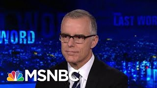 Andrew McCabe: 'Not Surprising' Trump Tried To Intervene In SDNY Probe | The Last Word | MSNBC