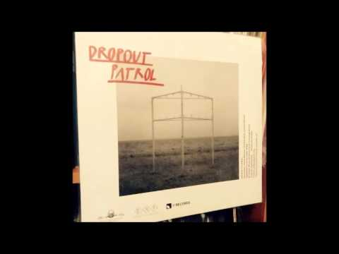 The Dropout Patrol full album s/t