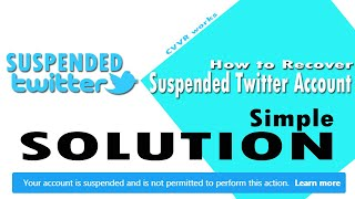 How to Recover Suspended Twitter Account - #TwitterAccountSuspended