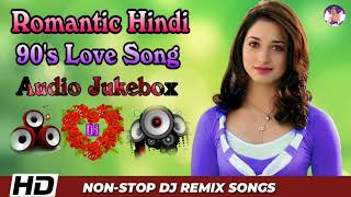 Old Hindi Romantic Love Dj Remix Song    Nonstop 90s Hindi Dj Mashup Song    Bollywood Dj Remix Song