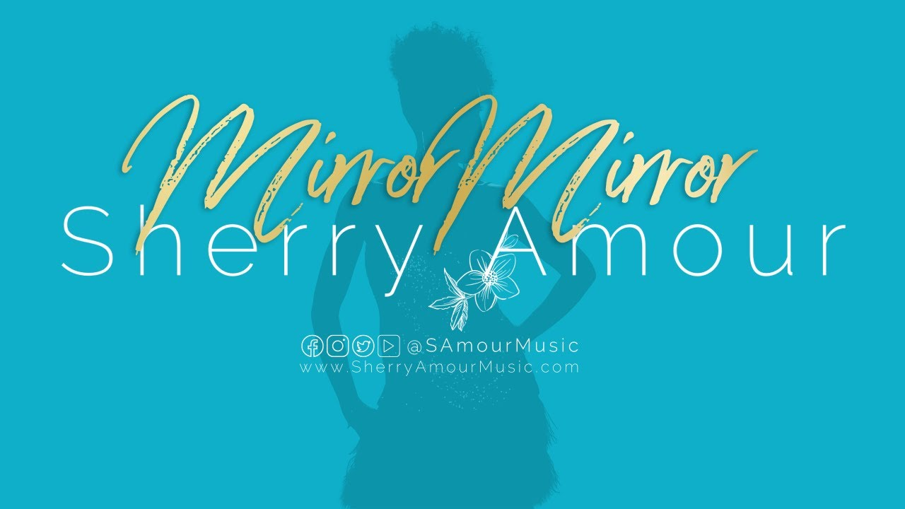 Sherry Amour: Mirror Mirror Album OUT NOW!