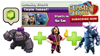Clash Of Clans | Triple threat! | Upcoming Event | Full Explain | Clash With Bhargav |