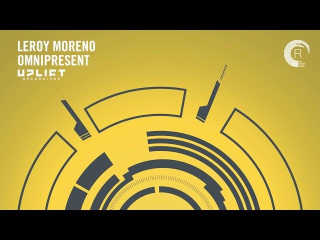UPLIFTING TRANCE: Leroy Moreno - Omnipresent (Uplift Recordings)