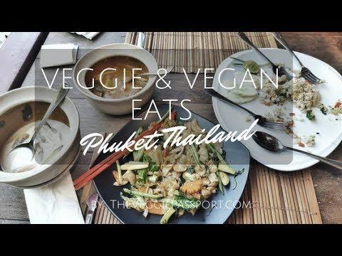 AMAZING VEGETARIAN/VEGAN FOOD IN PHUKET THAILAND | THE VEGGIE PASSPORT