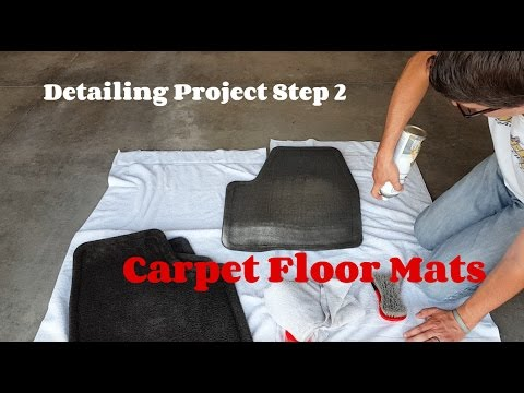How to Detail a Car - Carpet Floor Mats - Detailing Project Step 2