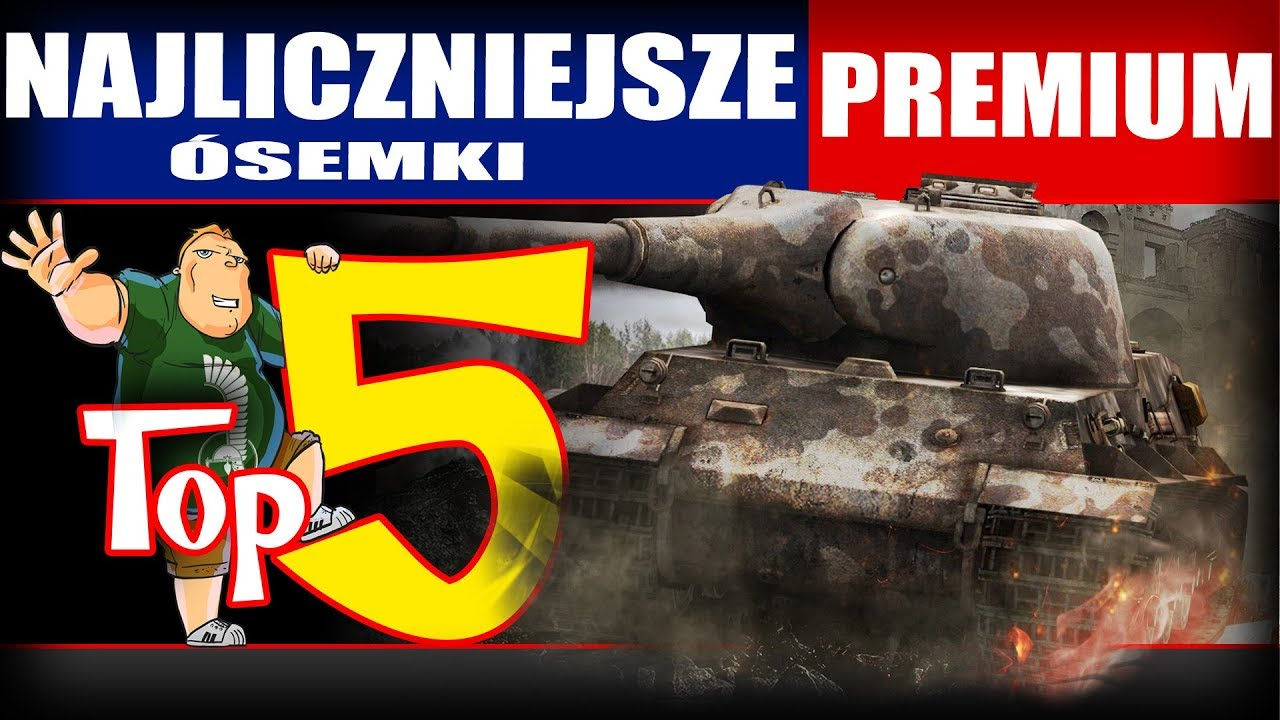 Top 5 – Najwięcej ósemek premium na EU – World of Tanks