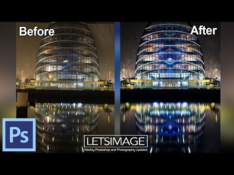 How to Use Photoshop to Work on Night Images - Example: The Dublin Convention Centre