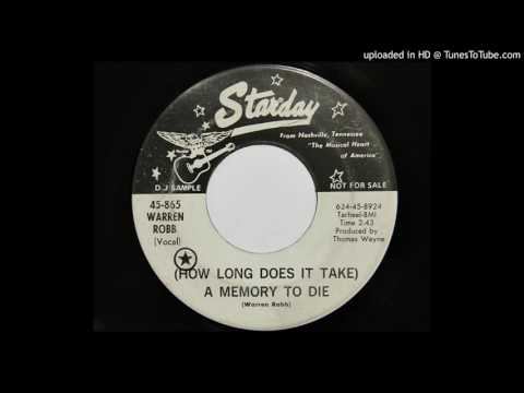 Warren Robb - (How Long Does It Take) A Memory To Die (Starday 865)