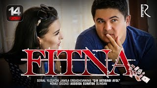 Fitna (o'zbek serial) | Фитна (узбек сериал) 14-qism
